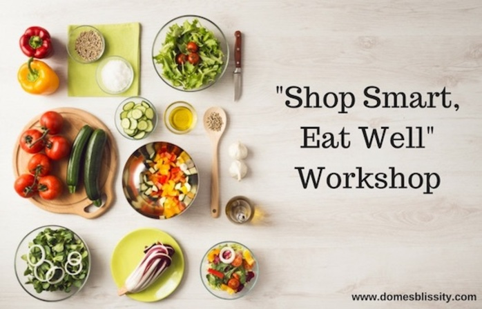 Shop Smart, Eat Well Workshop